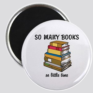 So Many Books, So Little Time Magnet