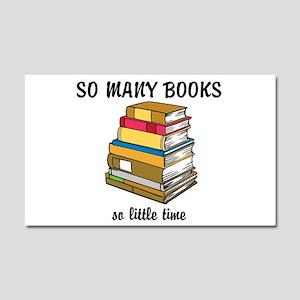 So Many Books, So Little Time Car Magnet 20 x 12