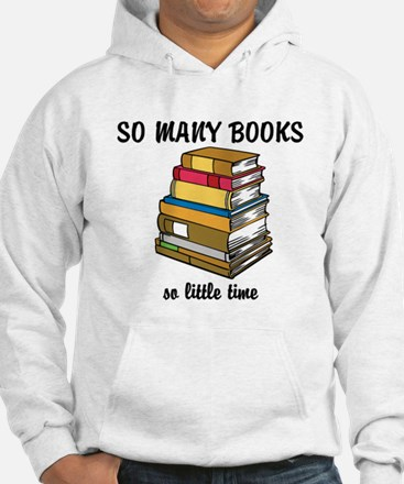 So Many Books, So Little Time Jumper Hoodie