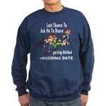 Bachelor Party Personalized (Date) Sweatshirt (dar