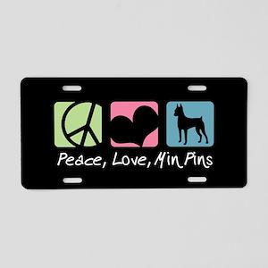Peace, Love, Min Pins Aluminum License Plate