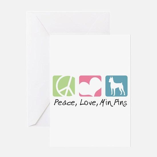 Peace, Love, Min Pins Greeting Card