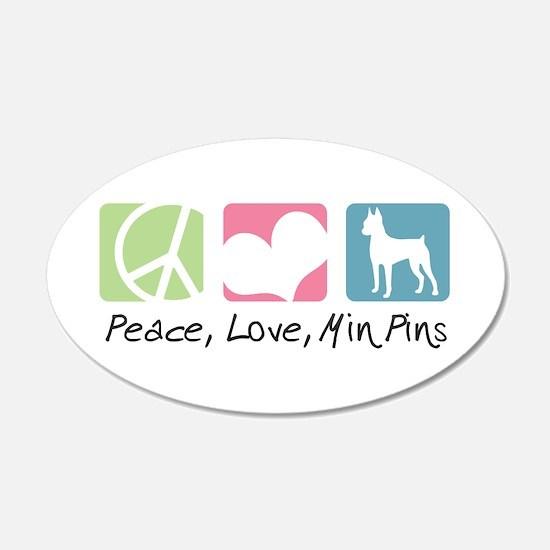 Peace, Love, Min Pins 22x14 Oval Wall Peel