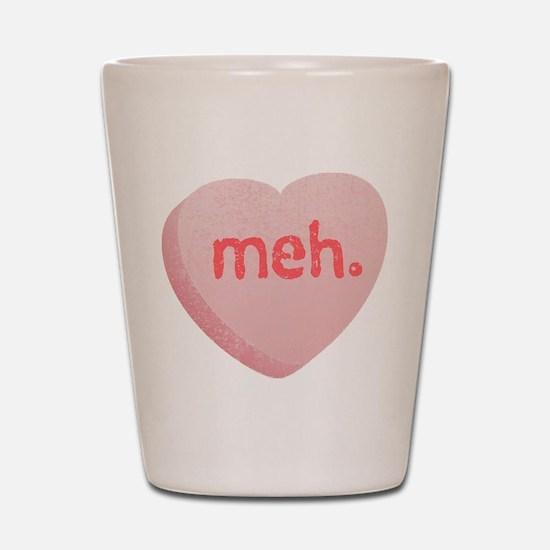 Meh Sweeetheart Shot Glass