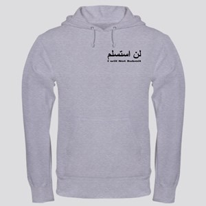 I WIll Not Submit (1) Hooded Sweatshirt