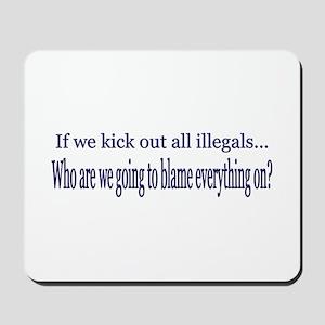 No Blame Illegals? Mousepad