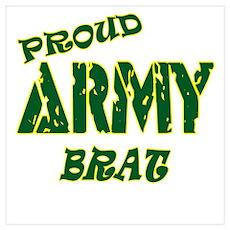 PROUD ARMY BRAT Poster