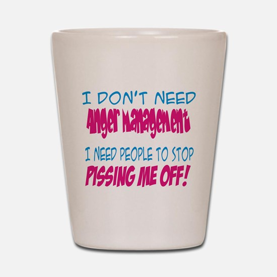 Pissing Me Off Shot Glass