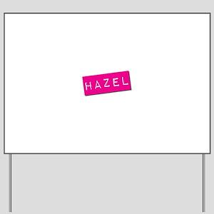 Hazel Punchtape Yard Sign