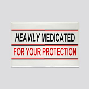 HEAVILY MEDICATED FOR YOUR PROTECTION Rectangle Ma
