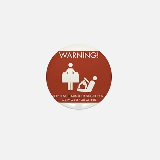 Warning Help Desk Mini Button
