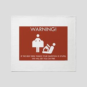 Warning Help Desk Throw Blanket