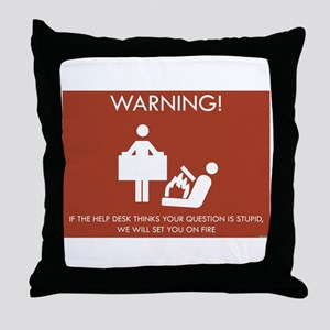 Warning Help Desk Throw Pillow