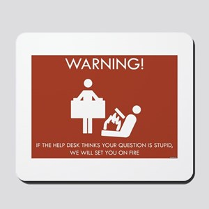 Warning Help Desk Mousepad