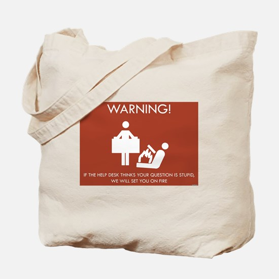 Warning Help Desk Tote Bag