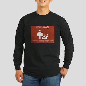 Warning Help Desk Long Sleeve Dark T-Shirt