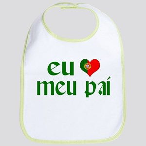 I love my Dad (Portuguese) Bib