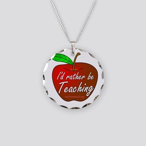 I'd rather be teaching Necklace Circle Charm