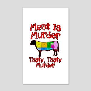 Meat is Murder. Tasty, Tasty Murder. 22x14 Wall Pe