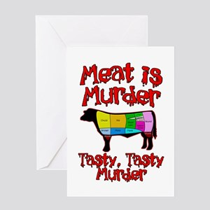 Meat is Murder. Tasty, Tasty Murder. Greeting Card