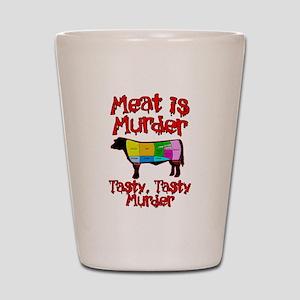 Meat is Murder. Tasty, Tasty Murder. Shot Glass