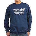 Vegetarian since 1988 Sweatshirt (dark)