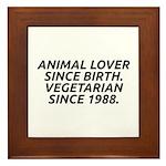 Vegetarian since 1988 Framed Tile