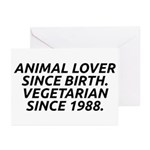Vegetarian since 1988 Greeting Cards (Pk of 20)