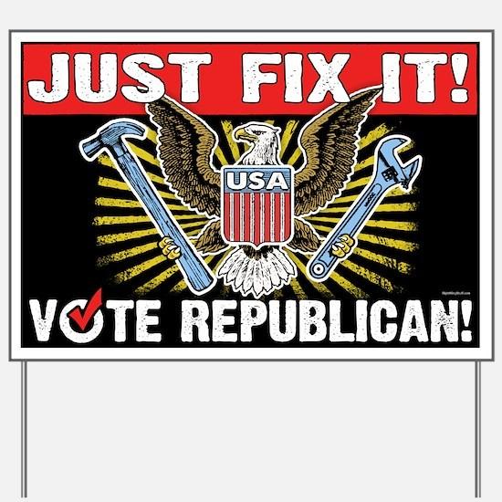 Just Fix It! Yard Sign