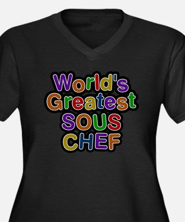 Worlds Greatest SOUS CHEF Plus Size T-Shirt