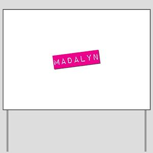 Madalyn Punchtape Yard Sign