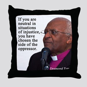 If you are Neutral Throw Pillow