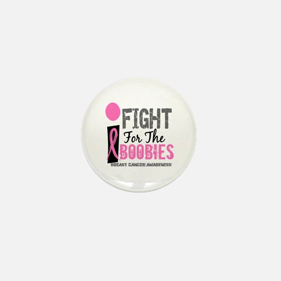 Fight For My Breast Cancer Mini Button