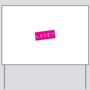 Lacey Punchtape Yard Sign