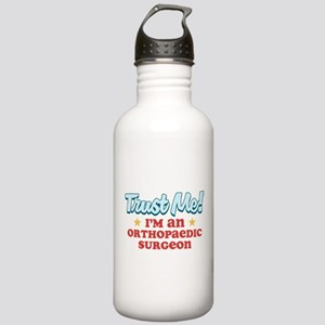 Trust Me Orthopaedic surgeon Stainless Water Bottl