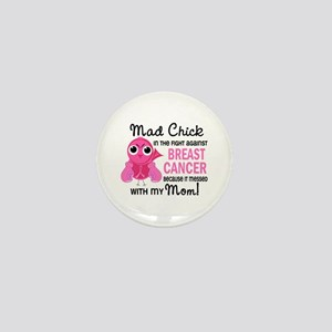 Mad Chick 2 Breast Cancer Mini Button