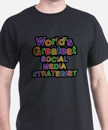 Worlds Greatest SOCIAL MEDIA STRATEGIST T-Shirt
