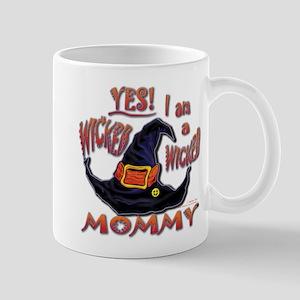 Wicked Mommy! - Mug