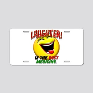 Laughter is the Best Medicine Aluminum License Pla