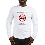 No Fumar Long Sleeve T-Shirt