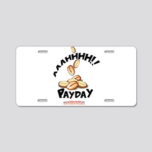 Payday Peanuts Aluminum License Plate
