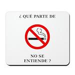 No Fumar Mousepad