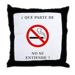 No Fumar Throw Pillow