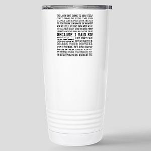 Dad-isms Stainless Steel Travel Mug