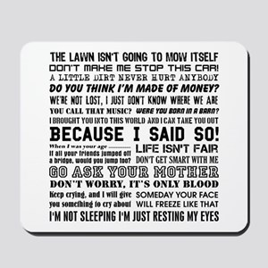 Dad-isms Mousepad