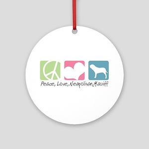 Peace, Love, Neapolitan Mastiff Ornament (Round)