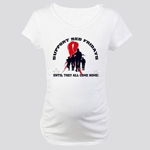 Red Fridays - Until they all Maternity T-Shirt