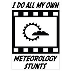 Meteorology Stunts Poster