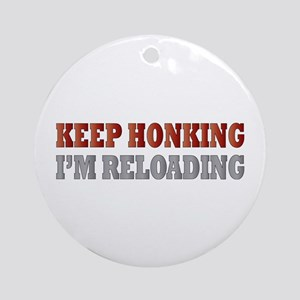 Keep Honking Ornament (Round)