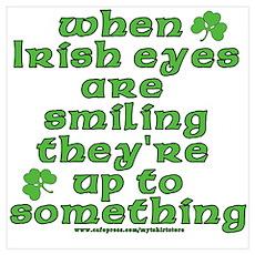 When Irish Eyes Are Smiling Joke Poster
